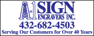 A-1 Sign Engravers, Inc: Serving our Customers for Over 40 years | 432-682-4503