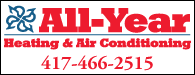 All-Year Heating & Air Conditioning: 417-466-2515
