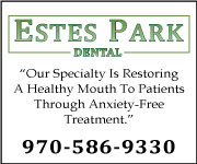 Estes Park Dental: Our Specialty is Restoring a Healthy Mouth to Patients Through Anxiety-Free Treatment | 970-586-9330