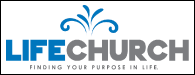 Life Church: Finding Your Purpose in Life
