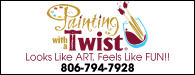 Painting With a Twist: Looks like ART, Feels like FUN! | 806-794-7928