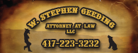 W Stephen Geeding: Attorney at Law | 417-223-3232