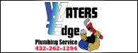 Waters Edge Plumbing Service: 432-262-1294